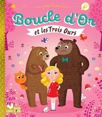 Aurélie Desfour et Bérengère Staron - Boucle d'or et les 3 ours.