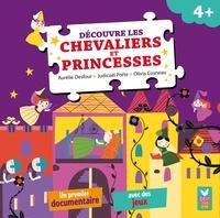 Aurélie Desfour - Découvre les chevaliers et princesses.