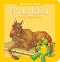 Aurélie Desfour - Franklin  : Franklin a un nouvel ami.
