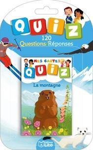 Aurélie Desfour et Carine Hinder - La montagne - 120 questions/réponses.