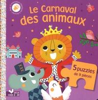 Aurélie Desfour et Bérangère Staron - Le carnaval des animaux - Avec 5 morceaux classiques à écouter et 5 puzzles de 9 pièces et.