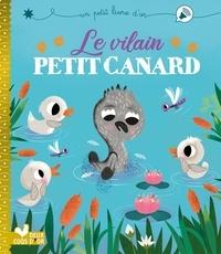 Aurélie Desfour et Stephanie Hinton - Le vilain petit canard.