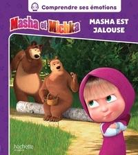 Aurélie Desfour - Masha et Michka  : Masha est jalouse.