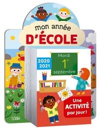 Aurélie Desfour et Corinne Lemerle - Mon année d'école - Une activité par jour !.
