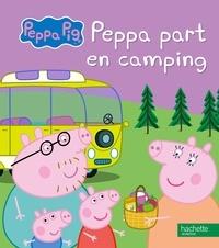 Aurélie Desfour - Peppa part en camping.