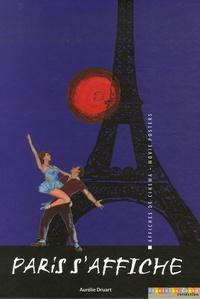 Aurélie Druart - Paris s'affiche - Edition bilingue français-anglais.