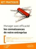 Aurélie Dudézert et Pierre Prével - Manager avec efficacité les connaissances de votre entreprise.