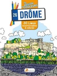 Aurélie Engel - Drôme (26) - 30 lieux incontournables à colorier.
