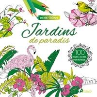 Aurélie Engel - Jardins de paradis - 100 dessins à colorier pour déstresser.