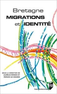 Aurélie Epron et Ronan Le Coadic - Bretagne : migrations et identité.
