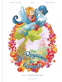 Aurélie Gaillard et Margo Renard - Le royaume des licornes Tome 1 : Mission Sourire.