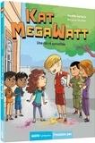 Aurélie Gerlach - Kat Megawatt Tome 2 : Une récré survoltée.