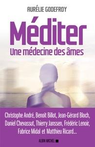 Ebook of Da Vinci Code téléchargement gratuit Méditer  - Une médecine des âmes par Aurélie Godefroy 9782226323804