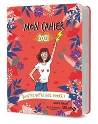 Aurélie Guéant - Mon cahier 2021 Boostez votre girl power !.