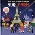 Aurélie Guillerey - Mes plus belles chansons sur Paris.