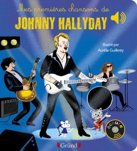 Aurélie Guillerey - Mes premières chansons de Johnny Hallyday.