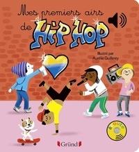 Aurélie Guillerey - Mes premiers airs de hip-hop.