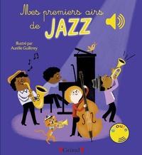 Aurélie Guillerey - Mes premiers airs de jazz.