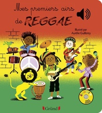 Aurélie Guillerey - Mes premiers airs de reggae.