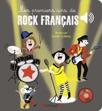 Aurélie Guillerey - Mes premiers airs de rock français.