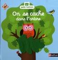 Aurélie Guillerey - On se cache dans l'arbre.