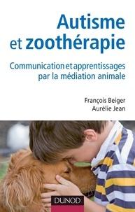 Autisme et zoothérapie - Communication et apprentissages par la médiation animale.