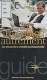 Aurélie Kieffer - Travailler autrement - Les atouts de la mobilité professionnelle.