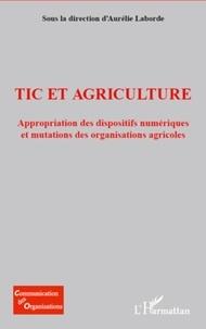 Aurélie Laborde - TIC et agriculture - Appropriation des dispositifs numériques.