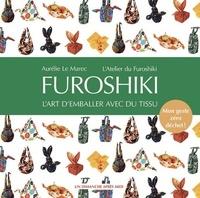 Aurélie Le Marec - Furoshiki - L'art d'emballer avec du tissu.