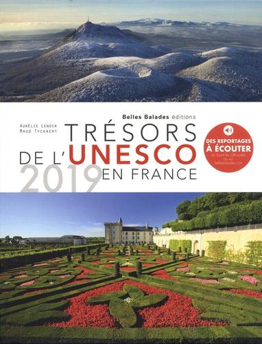 Aurélie Lenoir et Maud Tyckaert - Trésors de l'Unesco en France.