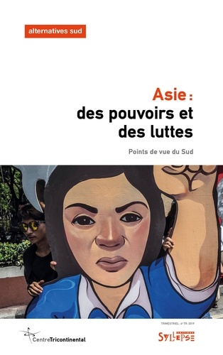 Asie: des pouvoirs et des luttes
