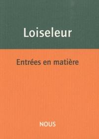 Aurélie Loiseleur - Entrées en matière.