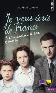 Je vous écris de France - Lettres inédites à la BBC, 1940-1944.pdf