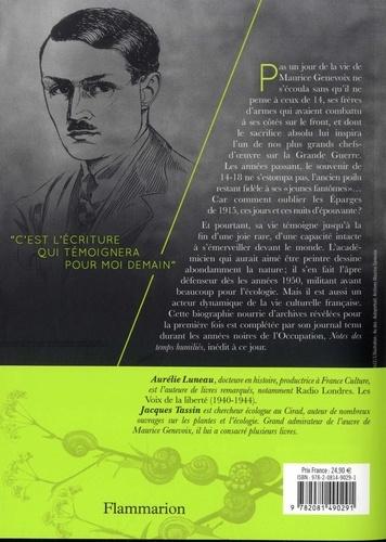 Maurice Genevoix. Biographie. Suivi de Notes des temps humiliés