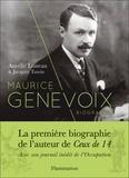 Aurélie Luneau et Jacques Tassin - Maurice Genevoix - Biographie. Suivi de Notes des temps humiliés.