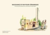 Aurélie Malbec - Naissance d'un four céramique. - Carnet dessiné des étapes de la construction.