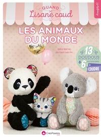 Quand Lisane coud Les animaux du monde - 13 doudous et 6 accessoires à coudre avec patron.pdf