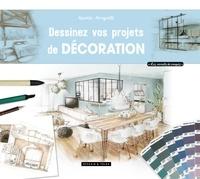Aurélie Mongiatti - Dessinez vos projets de décoration.
