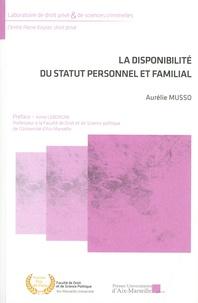 Aurélie Musso - La disponibilité du statut personnel et familial.