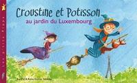 Aurélie Nédélec et Anne-Sophie Nédélec - Croustine et Potisson au jardin du Luxembourg.