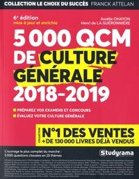 Aurélie Ohayon et Henri de La Guéronnière - 5000 QCM de culture générale.
