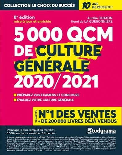 5000 QCM de culture générale. Préparez vos examens et concours, Evaluez votre culture générale  Edition 2020-2021