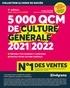 Aurélie Ohayon et Henri de La Guéronnière - 5000 QCM de culture générale - Préparez vos examens et concours, Evaluez votre culture générale.