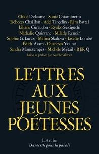 Aurélie Olivier - Lettres aux jeunes poétesses.