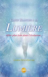 Aurélie Pech d'Arcadie - Carte blanche à la lumière, aller plus loin dans l'évolution.