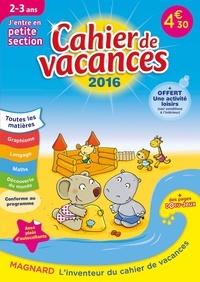 Aurélie Perrot - Cahier de vacances J'entre en petite section 2-3 ans.