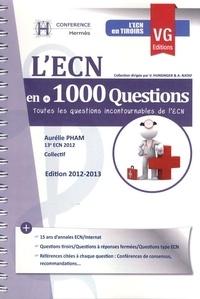 Aurélie Pham - L'ECN en +1000 questions - Toutes les questions incontournables de l'ECN.
