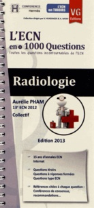 Radiologie- L'ECN en + 1000 Questions - Aurélie Pham pdf epub