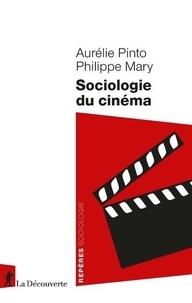 Aurélie Pinto et Philippe Mary - Sociologie du cinéma.