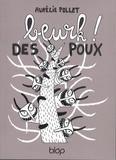 Aurélie Pollet - Beurk !  des poux....